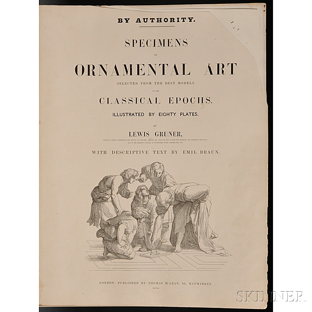 Gruner, Ludwig (1801-1882) Specimens of Ornamental Art Selected from the Best Models of the Classical Epochs.