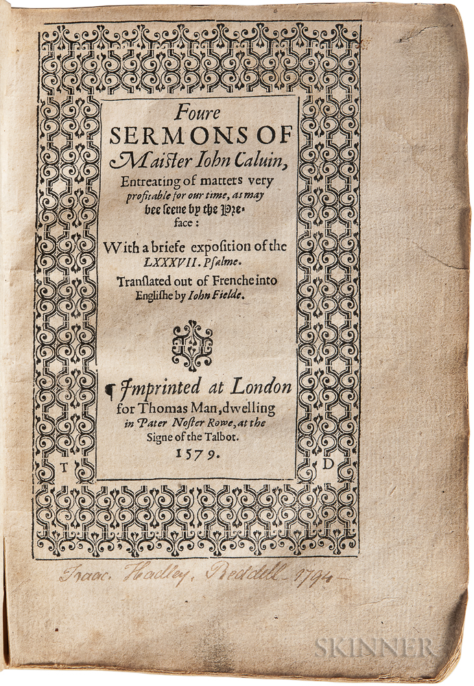 Calvin, Jean (1509-1564) Foure Sermons of Maister Iohn Calvin, Entreating of Matters Very Pofitable for our Time, as may bee seene by t