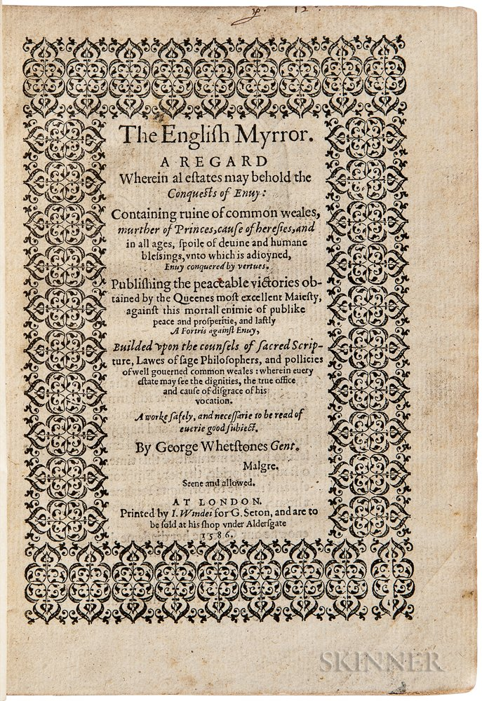 Whetstone, George (c. 1544-1587) The English Myrror. A Regard Wherein al Estates May Behold the Conquests of Envy.