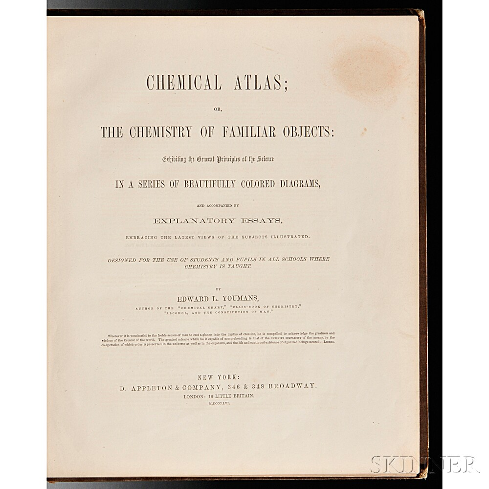 Youmans, Edward L. (1821-1887) Chemical Atlas; or, the Chemistry of Familiar Objects: Exhibiting the General Principles of Science in a