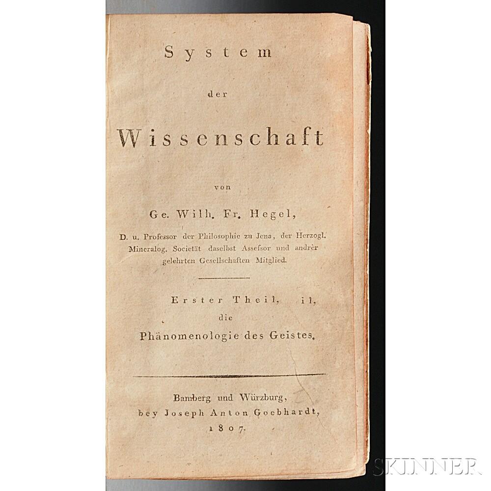 Hegel, George Wilhelm Friedrich (1770-1831) System der Wissenschaft, Erster Theil die Phanomenologie des Geistes.