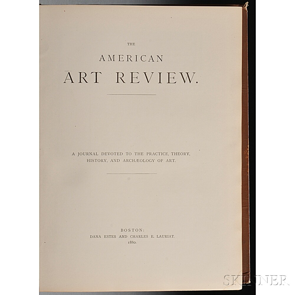 The American Art Review. A Journal Devoted to the Practice, Theory, History and Archaeology of Art.