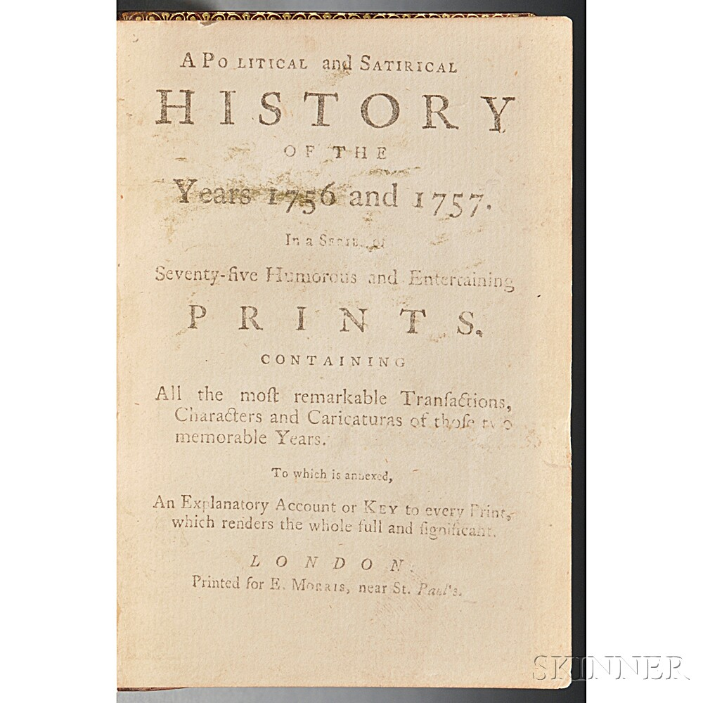 A Political and Satirical History of the Years 1756 and 1757. In a Series of Seventy-five Humours and   Entertaining Prints
