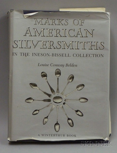 Belden, Louise Conway,   Marks of American Silversmiths in The Ineson-Bissell Collection