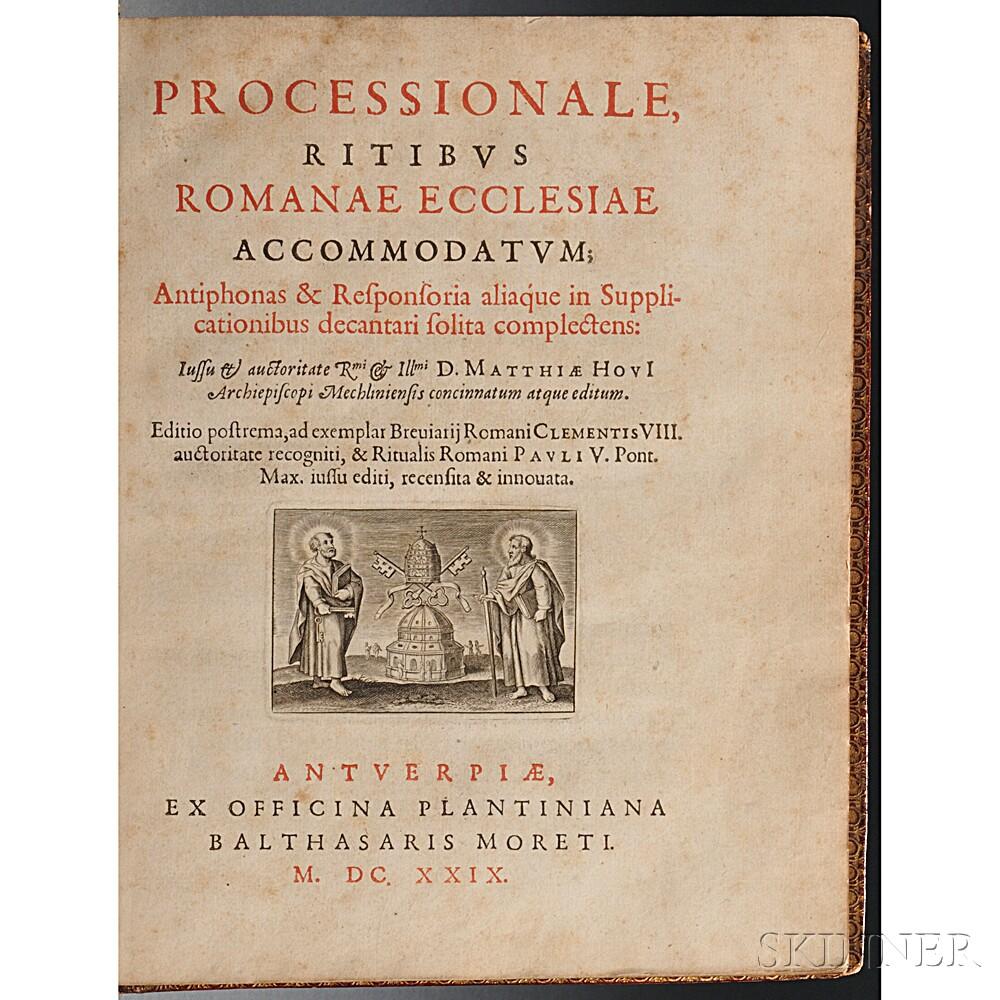 Processionale, Ritibus Romanae Ecclesiae Accommodatum; Antiphonas & Responsoria aliaque in Supplicationibus decantari solita complecten