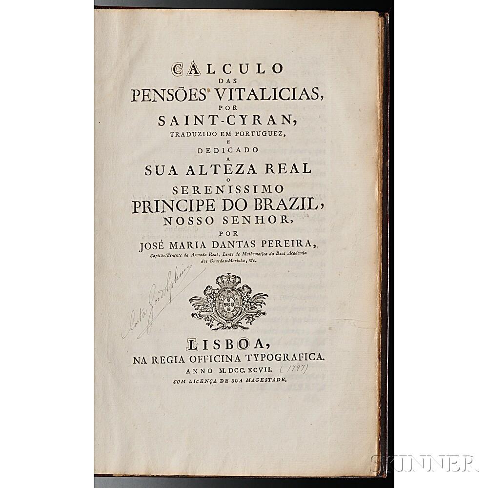 Saint-Cyran, Paul-Edme Crublier de (1738-1793) Calculo das Pensoes Vitalicias por Saint-Cyran, Traduzido em Portuguez e Dedicado a Sua