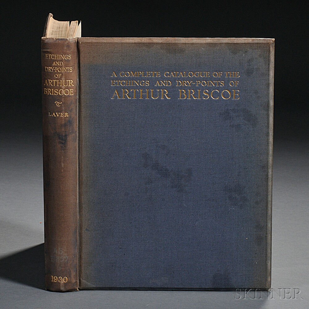 Briscoe, Arthur (1873-1943) A Complete Catalogue of the Etchings and Dry-Points.