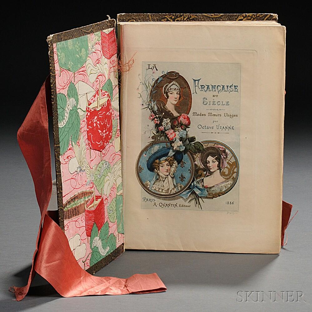 Uzanne, Octave (1851-1931) La Francaise du Siecle: Modes Moeurs Usages.