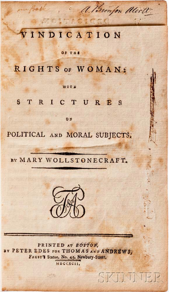 Wollstonecraft, Mary (1759-1797) Vindication of the Rights of Woman: with Strictures on Political and Moral Subjects, Amos Bronson Alco