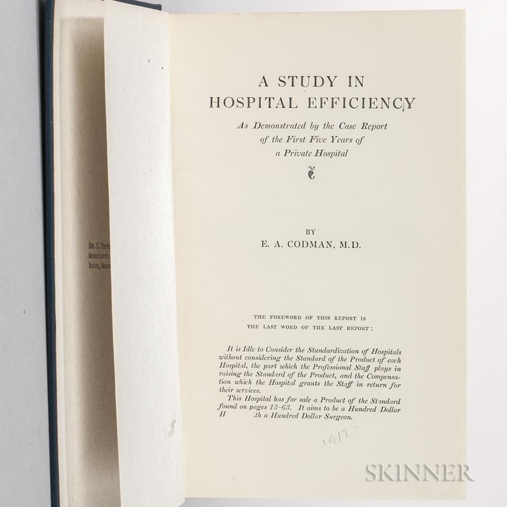 Codman, Ernest Amory (1869-1940) A Study in Hospital Efficiency.