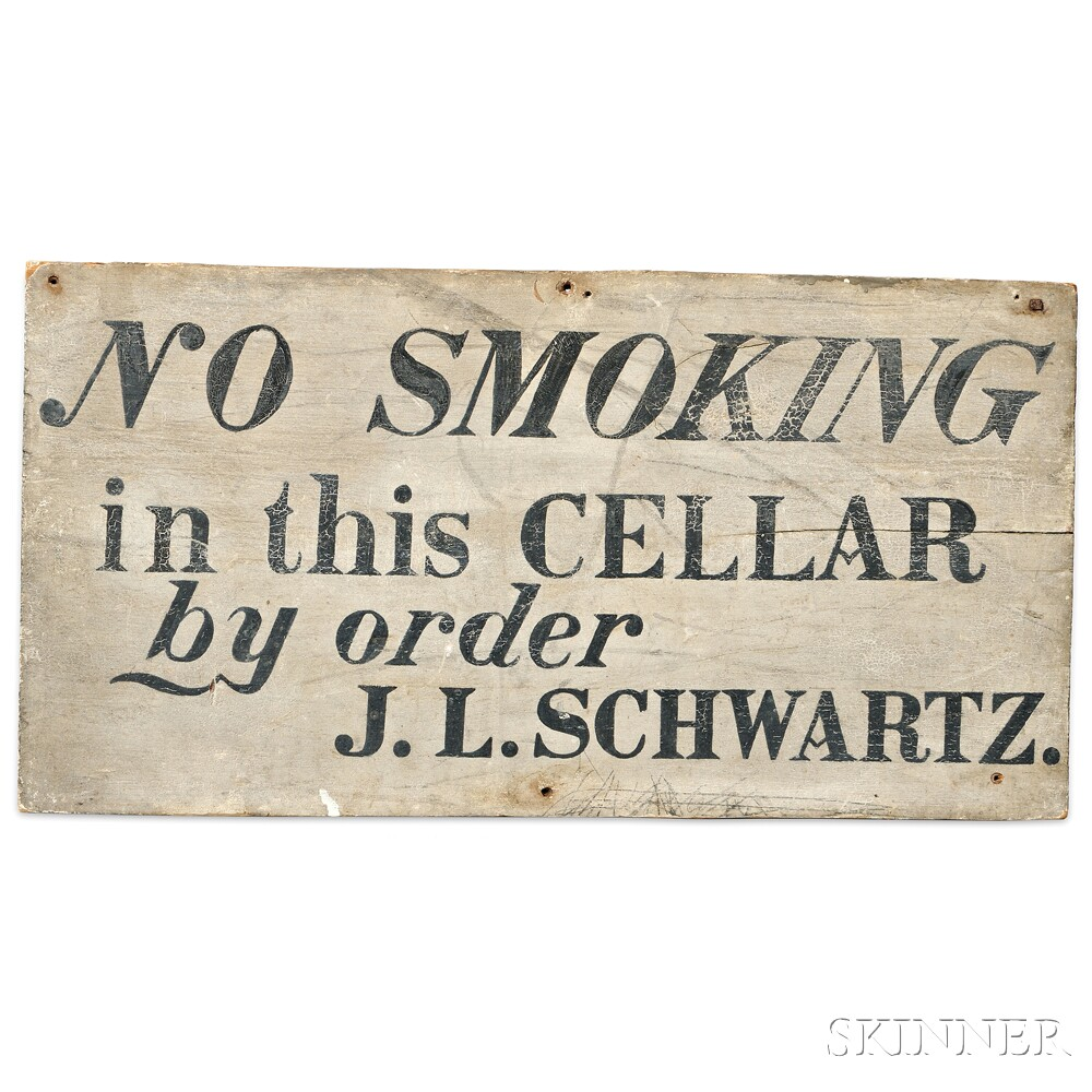 """Painted """"NO SMOKING in this CELLAR by order J.L. SCHWARTZ.,"""""""