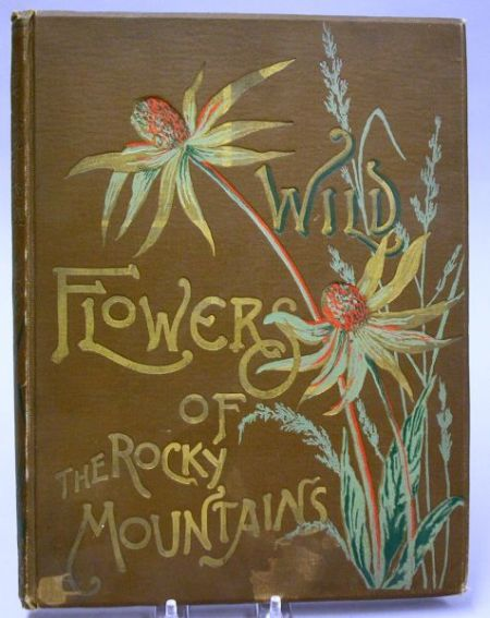 Edith Homan Thayer, Flowers of the Rocky Mountains