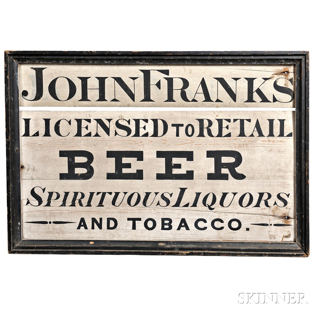 """Painted """"JOHN FRANKS LICENSED TO RETAIL BEER"""" Trade Sign"""