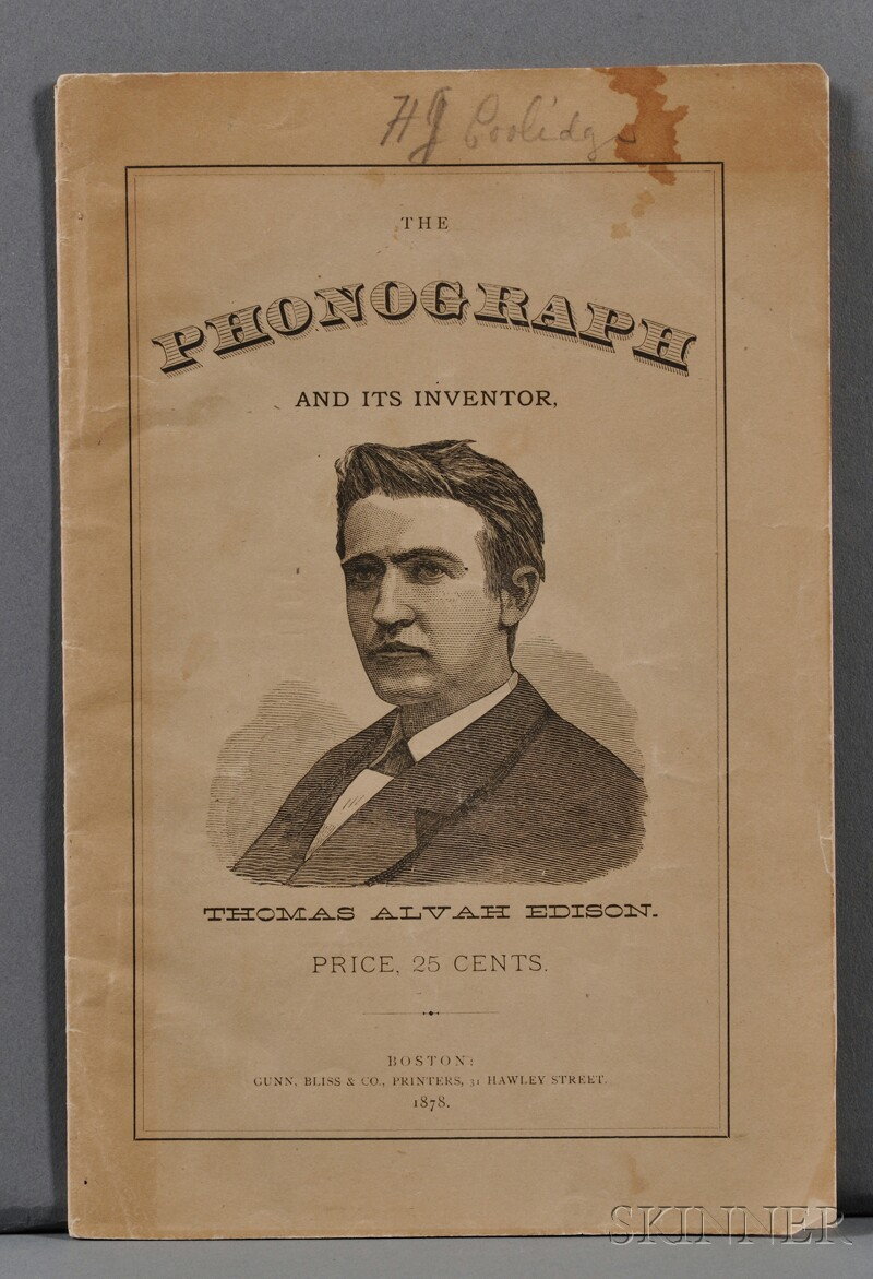 Edison, Thomas Alva (1847-1931) The Phonograph and its Inventor