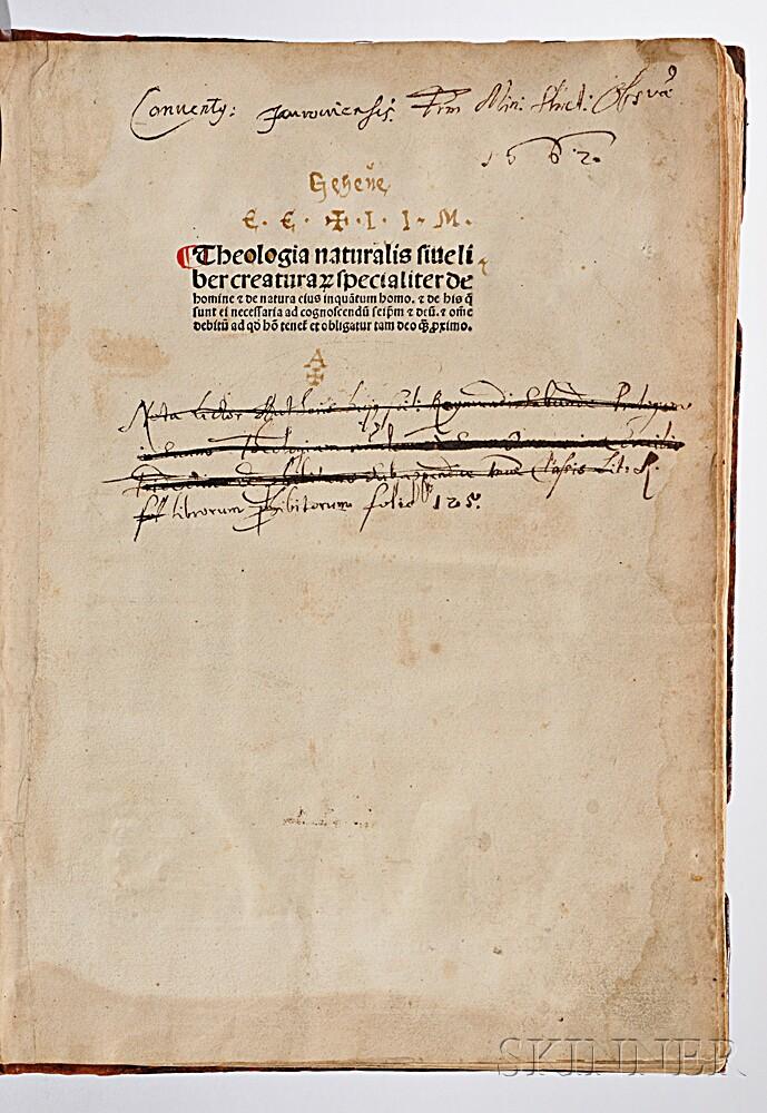 Raimundus Sabundus (1385-1436) Theologia naturalis sive liber creatura[rum] specialter de homine & de natura.