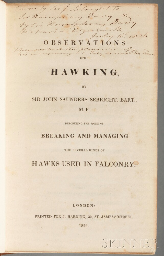 Sebright, Sir John Saunders (1767-1846) Observations Upon Hawking  , Inscribed Author's Presentation Copy.