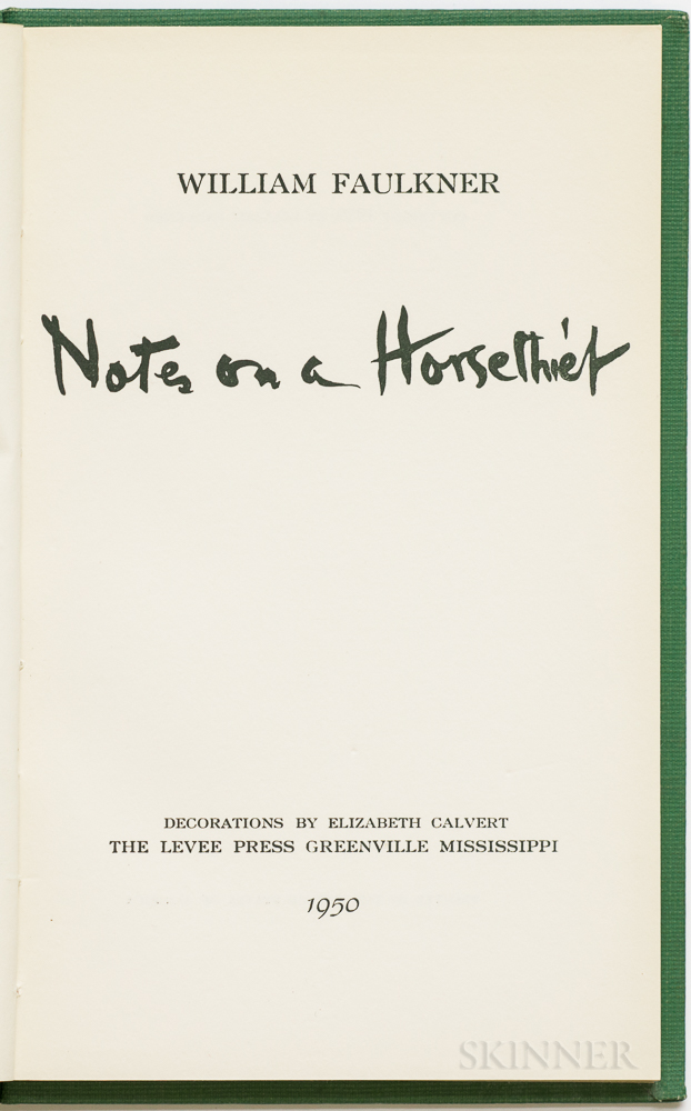 Faulkner, William (1897-1962) Notes on a Horse Thief  , Signed Limited Edition.