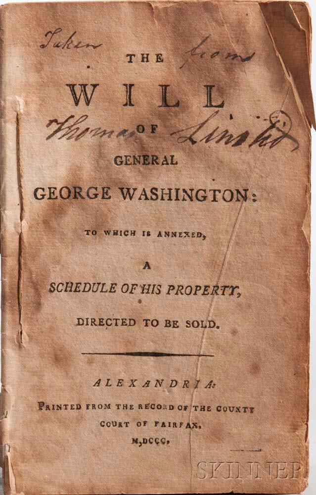Washington, George (1732-1799) The Will of General George Washington.