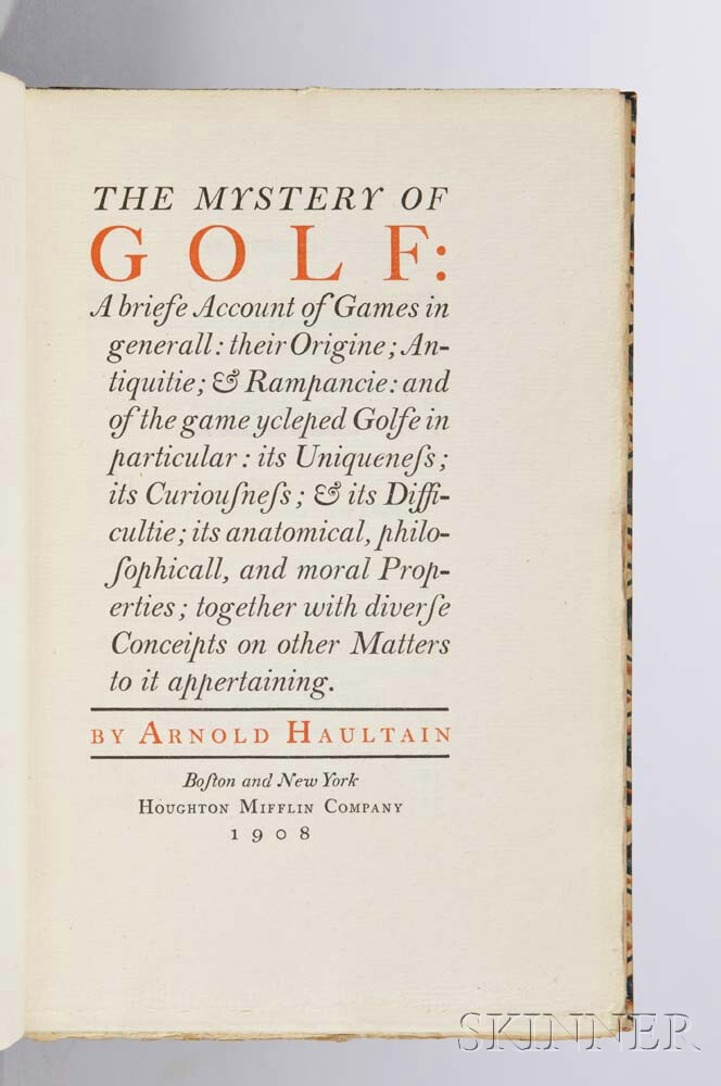 Haultain, Arnold (1857–1941) The Mystery of Golf.