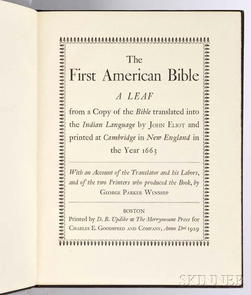 Winship, George Parker (1871-1952) The First American Bible , Four Leaves from the Eliot Indian ...