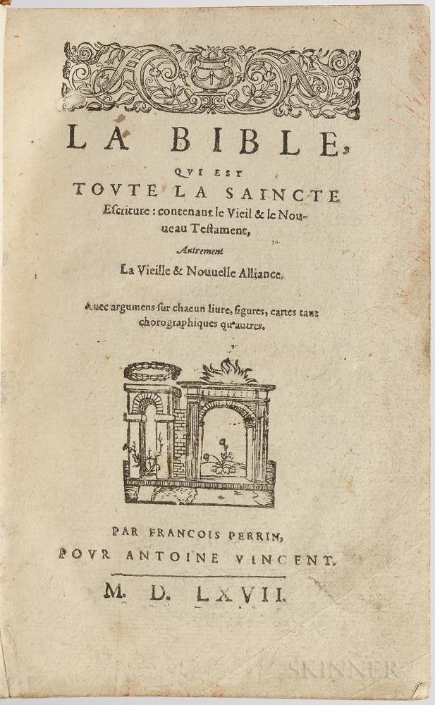 Bible, French: La Bible, qui est Toute la Saincte Escriture: Contenant le Vieil & le Nouveau Testament.
