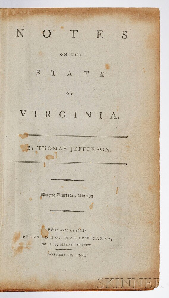 Jefferson, Thomas (1743-1826) Notes on the State of Virginia.