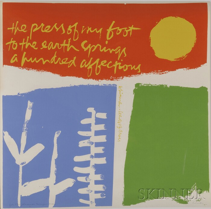 "Mary Corita Kent (American, 1918-1986)      ""...the press of my foot to the earth springs a hundred affections...""."