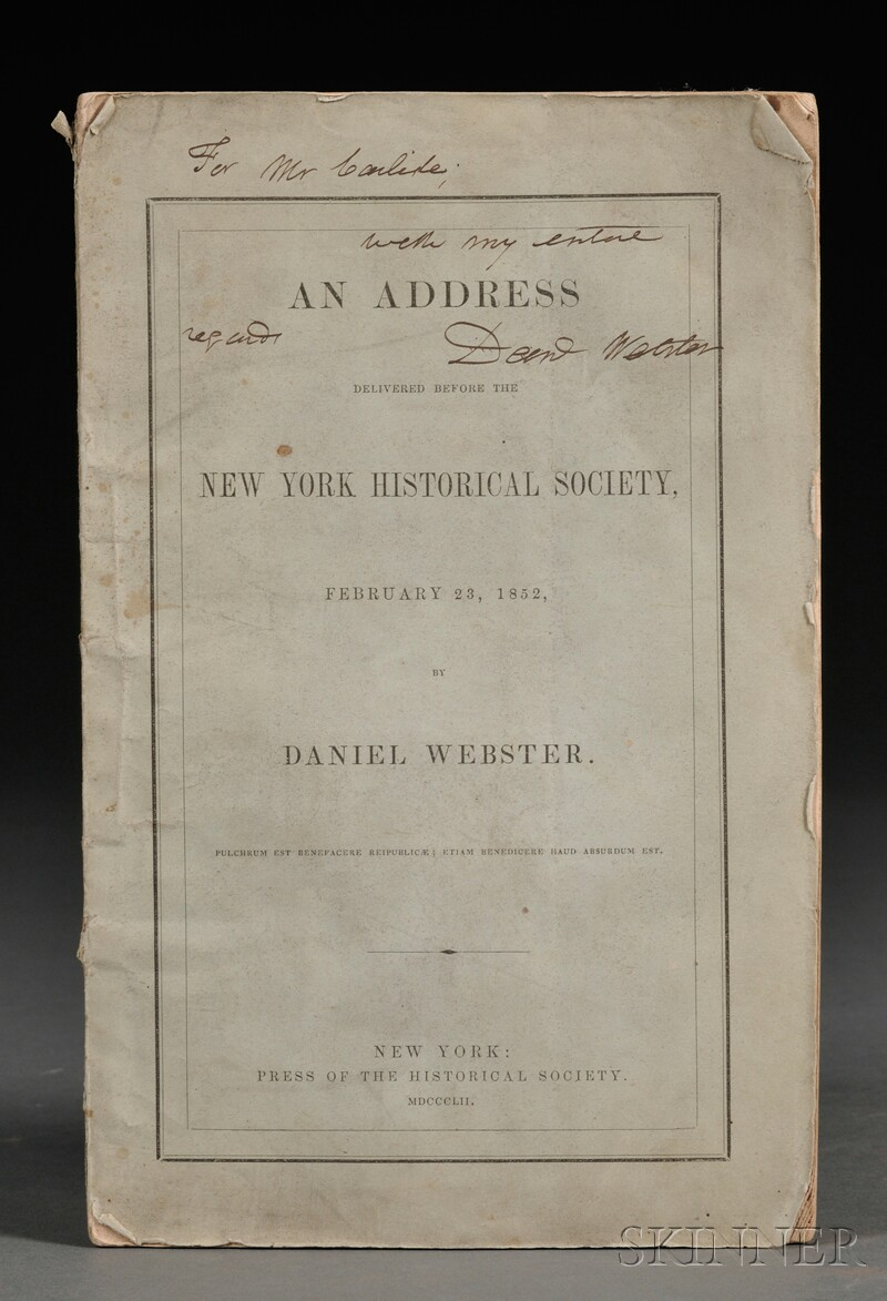 Webster, Daniel (1782-1852)   An Address Delivered before the New York Historical Society, February 23, 1852