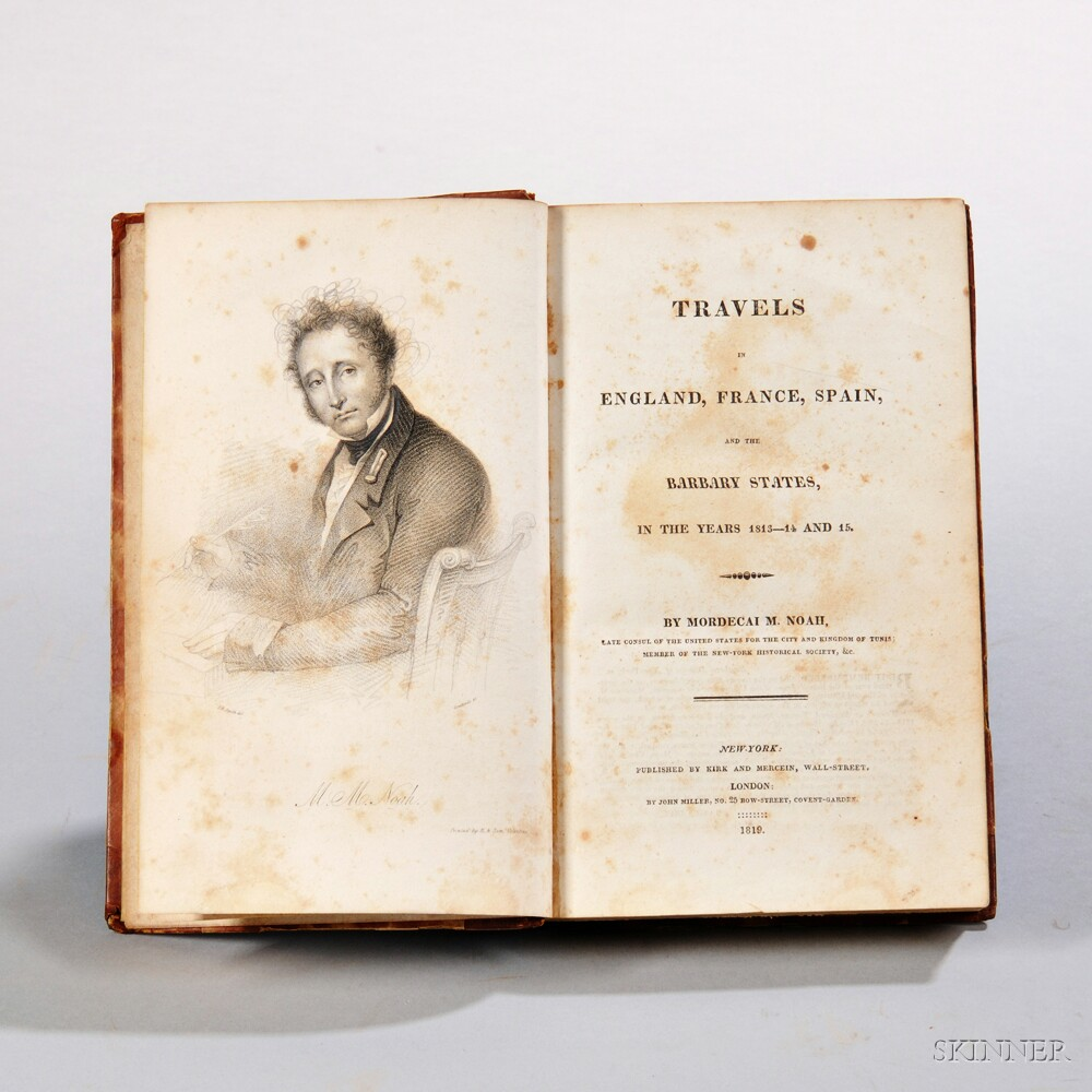 Noah, Mordecai M. (1785-1851) Travels in England, France, Spain, and the Barbary States in the Years 1813-14 and 15.