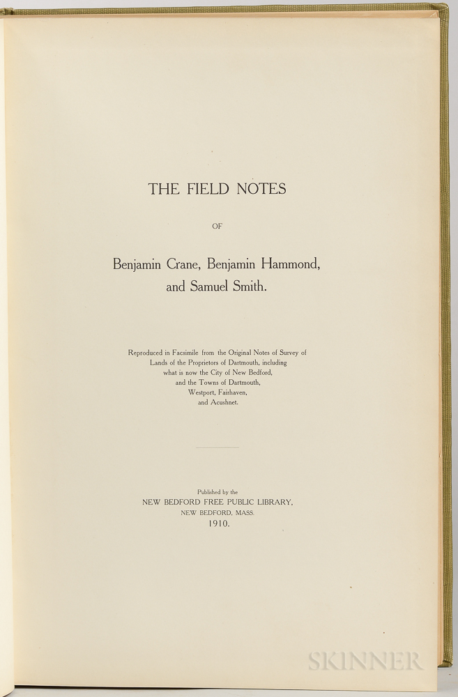 The Field Notes of Benjamin Crane, Benjamin Hammond, and Samuel Smith.