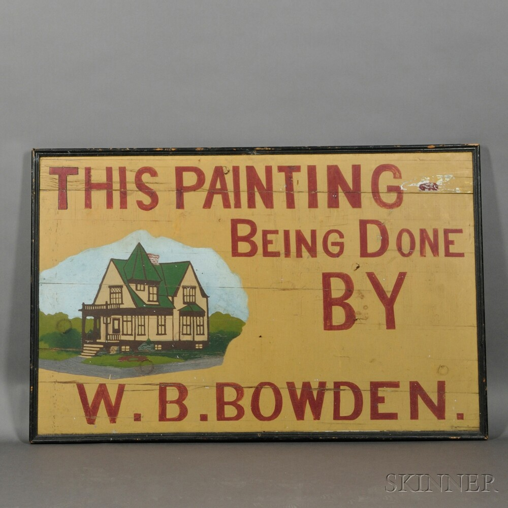 """THIS PAINTING BEING DONE BY W.B. BOWDEN"" Trade Sign"