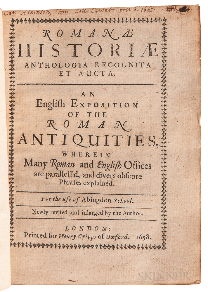 Godwin, Thomas (1587-1642) Romanae Historiae Anthologia Recognita et Aucta. An English Exposition of the Roman Antiquities.