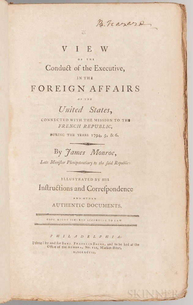 Monroe, James (1758-1831) A View of the Conduct of the Executive, in the Foreign Affairs of the United States, Connected with the Missi