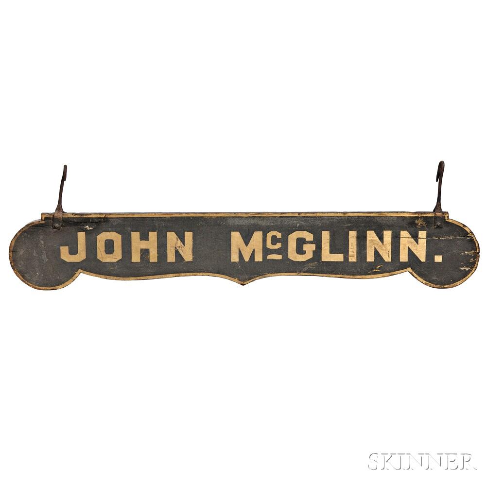 """Black-painted and Gilt-lettered """"JOHN McGLINN."""" Sign"""
