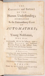 Kirkby, John (1705-1754) The Capacity and Extent of the Human Understanding; Exemplified in the Extraordinary Case of Automathes; a You