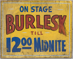 "Two-sided Painted ""Burlesk"" Show Sign"