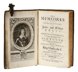 Burnet, Gilbert (1643-1715) The Memoires of the Lives and Actions of James and William, Dukes of Hamilton and Castleherald, &c.