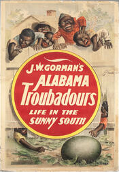Minstrel Poster, J.W. Gorman's Alabama Troubadours, Life in the Sunny South.