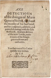 Buchanan, George (1506-1582) Ane Detectiovn of the Duinges of Marie Quene of Scottes, Touchand the Murder of hir Husband, and hir Consp