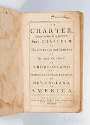 The Charter, Granted by His Majesty, King Charles II. to the Governor and Company of the English Colony of Rhode Island and Providence-