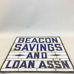 """Beacon Savings and Loan Assn."" Slag Glass Sign"