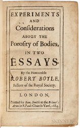 Boyle, Robert (1627-1691) Experiments and Considerations about the Porosity of Bodies.