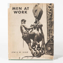 Hine, Lewis (1874-1940) Men at Work, Photographic Studies of Modern Men and Machines.