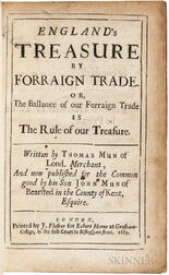 Mun, Thomas (1571-1641) England's Treasure by Forraign Trade. Or, the Ballance of our Forraign Trade is the Rule of our Treasure.
