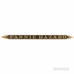 "Carved and Painted ""FANNIE HAZARD"" Ship's Quarterboard"