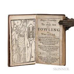 Markham, Gervase (1568?-1637) Hungers Prevention: or, the Whole Arte of Fowling by Water and Land.