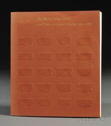The Work of Many Hands: Card Tables in Federal America 1790-1820