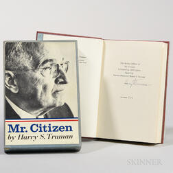 Truman, Harry S. (1884-1972) Mr. Citizen  , Signed Limited Edition.