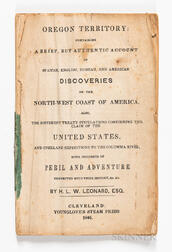 Leonard, Herman LeRoy Williams (c. 1814-1872) Oregon Territory: Containing A Brief, But Authentic Account of Spanish, English, Russian