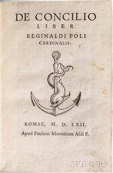 Pole, Reginald (1500-1558) De Concilio Liber,   [bound with] Reformatio Angliae.
